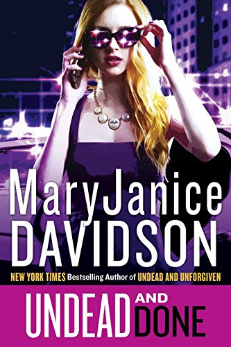 Undead and Done (Queen Betsy / The Undead Series, #15)