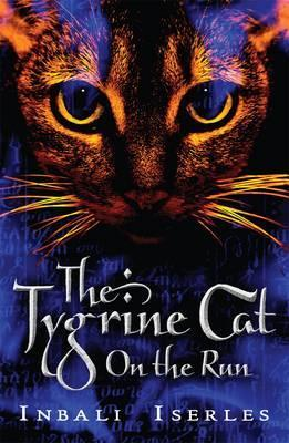 The Tygrine Cat on the Run (The Tygrine Cat, #2)
