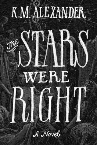The Stars Were Right (The Bell Forging Cycle, #1)