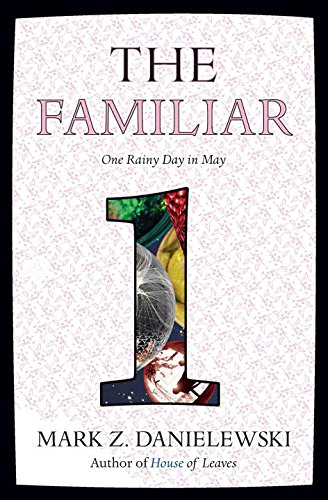 The Familiar, Volume 1: One Rainy Day in May (The Familiar, #1)