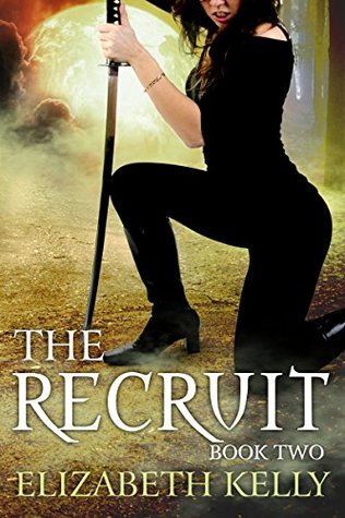 The Recruit: Book Two (The Recruit Series, #2)