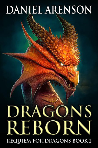 Dragons Reborn (Requiem for Dragons, #2)