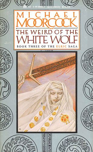 The Weird of the White Wolf (Elric Saga, #3)