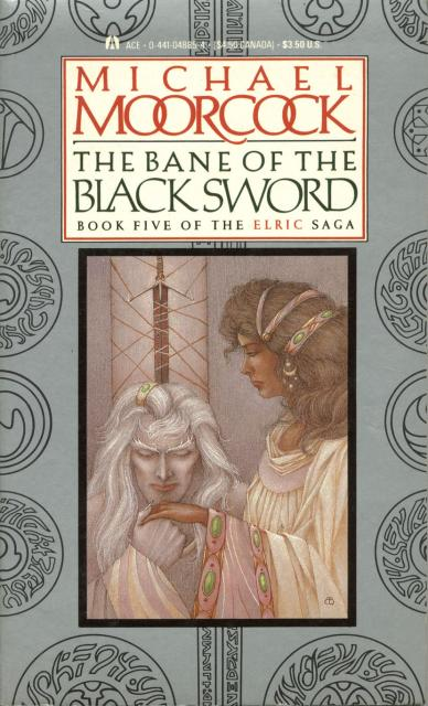 The Bane of the Black Sword (Elric Saga, #5)