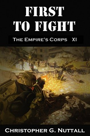 First to Fight (The Empire's Corps, #11)