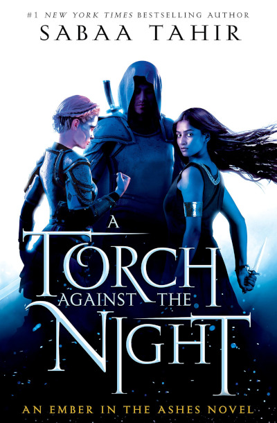 A Torch Against the Night (Ember Quartet, #2)