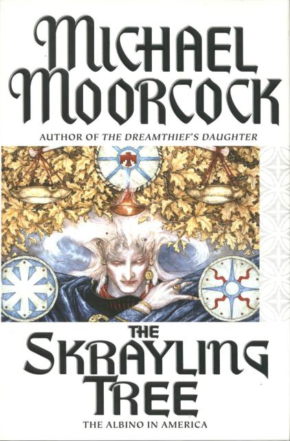 The Skrayling Tree (Elric: The Moonbeam Roads, #2)