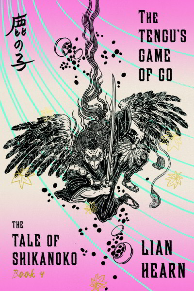 The Tengu's Game of Go (The Tale of Shikanoko, #4)