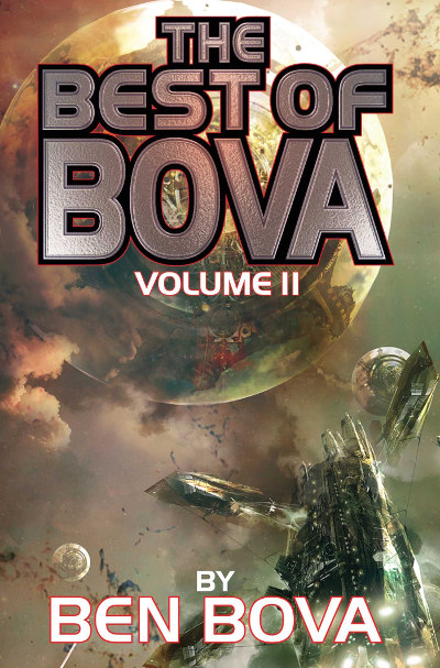 The Best of Bova: Volume 2 (The Best of Bova, #2)