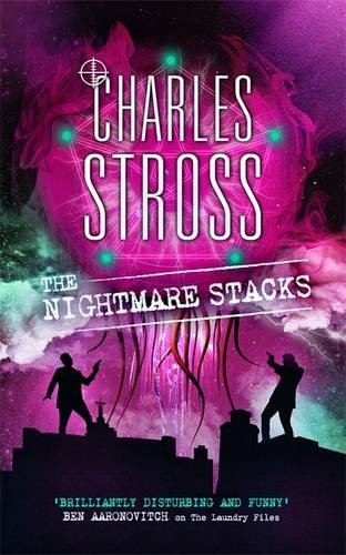 The Nightmare Stacks (The Laundry Files, #7)