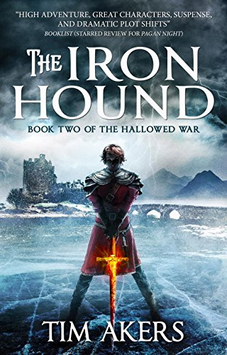 The Iron Hound (The Hallowed War, #2)