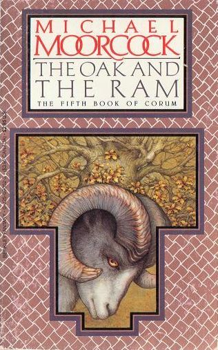 The Oak and the Ram (Corum, #5)