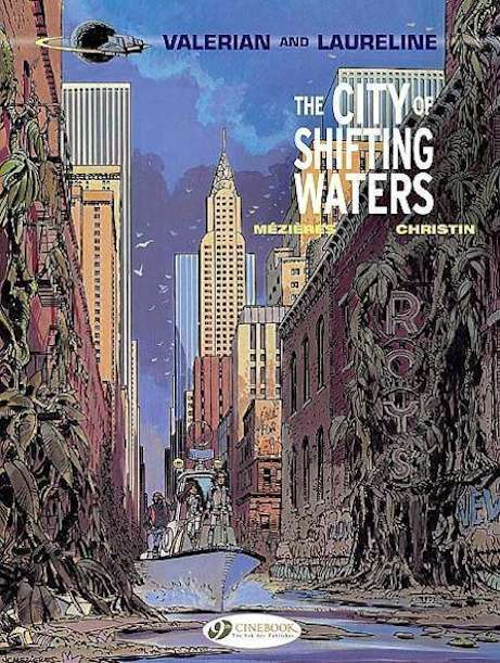 The City of Shifting Waters (Valerian and Laureline, #1)