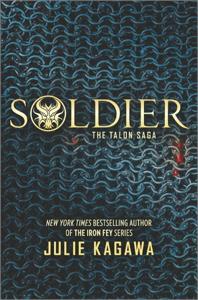 Soldier (The Talon Saga, #3)