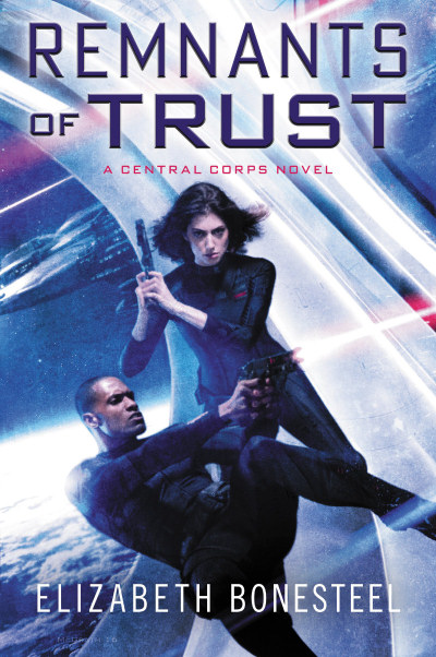 Remnants of Trust (Central Corps, #2)