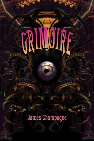Grimoire: A Compendium of Neo-Goth Narratives
