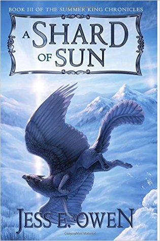 A Shard of Sun (The Summer King Chronicles, #3)