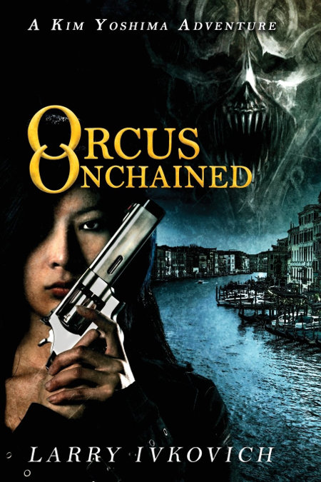 Orcus Unchained (The Spirit Winds Quartet, #3)