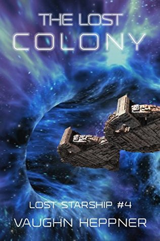 The Lost Colony (The Lost Starship, #4)