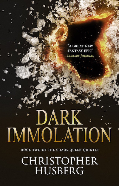 Dark Immolation (The Chaos Queen Quintet, #2)