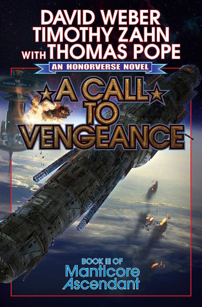 A Call to Vengeance (Manticore Ascendant, #3)