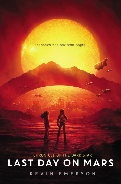 Last Day on Mars (Chronicle of the Dark Star, #1)