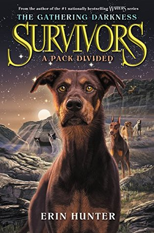 A Pack Divided (Survivors: The Gathering Darkness, #1)