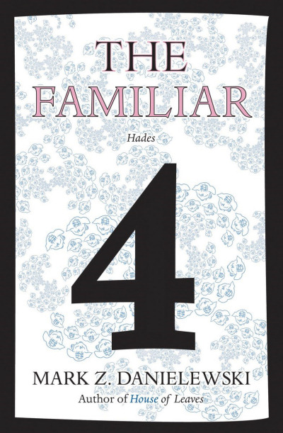 The Familiar, Volume 4: Hades (The Familiar, #4)