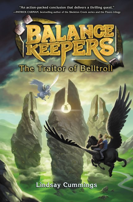 The Traitor of Belltroll (Balance Keepers, #3)
