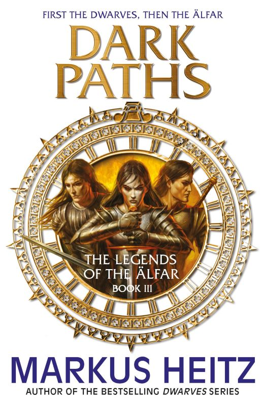 Dark Paths (The Legends of the Älfar, #3)