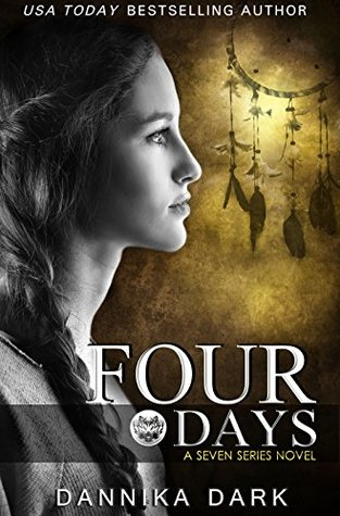 Four Days (Seven, #4)