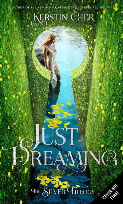 Just Dreaming (The Silver Trilogy, #3)
