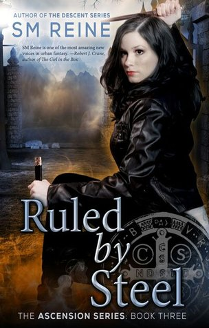 Ruled by Steel (Ascension, #3)