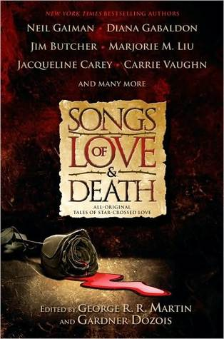 Songs of Love and Death: All Original Tales of Star Crossed Love