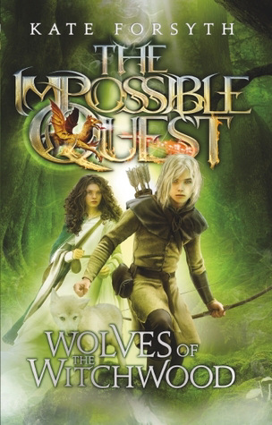 Wolves of the Witchwood (The Impossible Quest, #2)