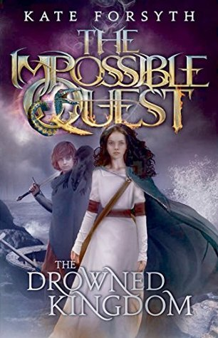 The Drowned Kingdom (The Impossible Quest, #4)