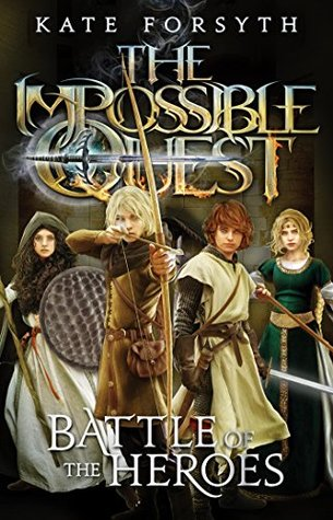 Battle of the Heroes (The Impossible Quest, #5)