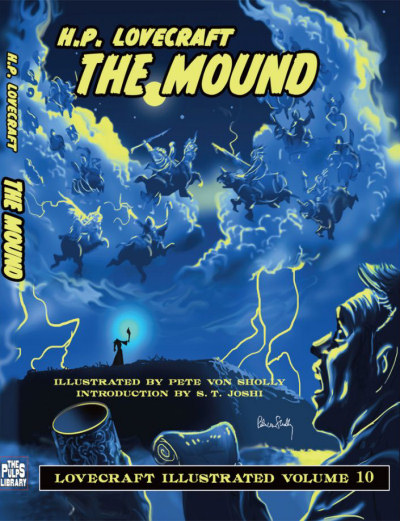 The Mound (Lovecraft Illustrated, #10)