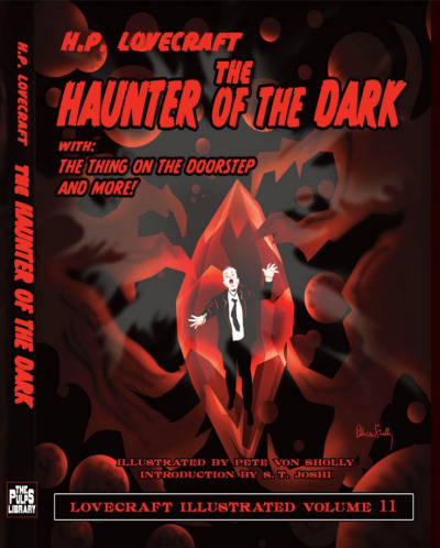 The Haunter of the Dark (Lovecraft Illustrated, #11)