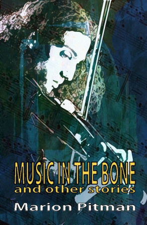 Music in the Bone and Other Stories