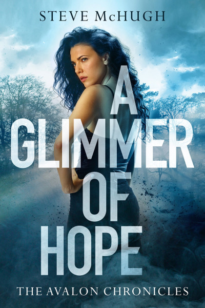 A Glimmer of Hope (The Avalon Chronicles, #1)