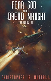 Fear God and Dread Naught (Ark Royal, #8)