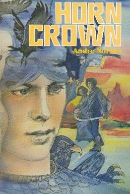 Horn Crown (Witch World: High Hallack Cycle, #5)