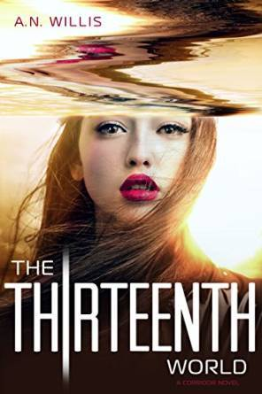 The Thirteenth World (The Corridor Duology, #2)