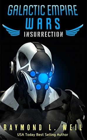 Insurrection (Galactic Empire Wars, #5)