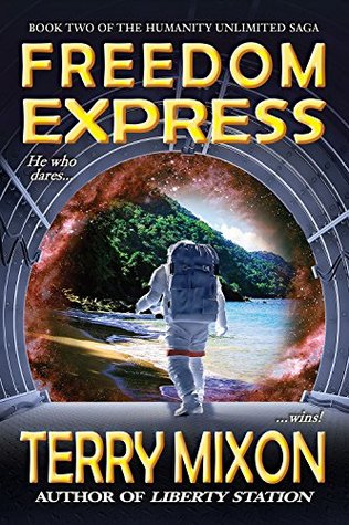 Freedom Express (The Humanity Unlimited Saga, #2)