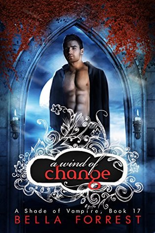 A Wind of Change (A Shade of Vampire, #17)