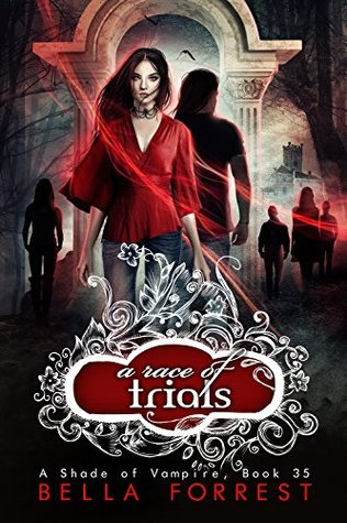 A Race of Trials (A Shade of Vampire, #35)