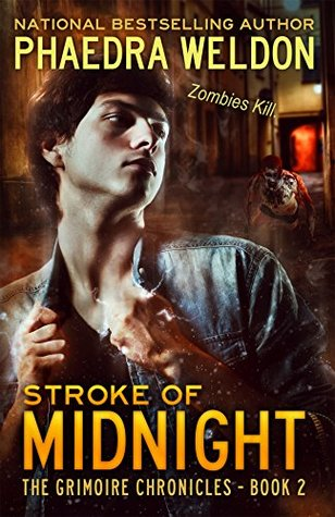 Stroke of Midnight (Grimoire Chronicles, #2)