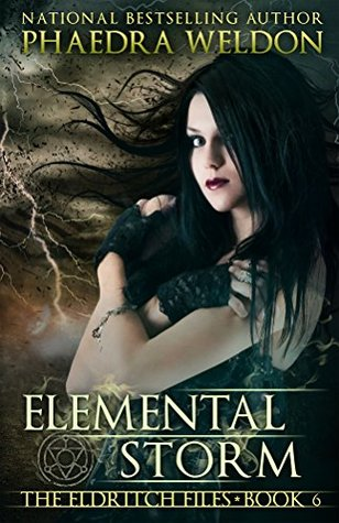Elemental Storm (The Eldritch Files, #6)